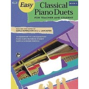 Easy Classical Piano Duets for Teacher and Student, Bk 3 by Gayle Kowalchyk