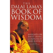The Dalai Lama's Book of Wisdom by Matthew E. Bunson