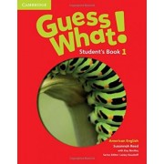 Guess What! American English Level 1 Student's Book: Level 1 student's book by Susannah Reed