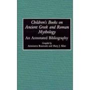 Children's Books on Ancient Greek and Roman Mythology by Antoine Brazouski