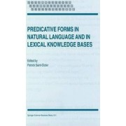 Predicative Forms in Natural Language and in Lexical Knowledge Bases by Patrick Saint-Dizier