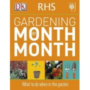 RHS Gardening Month by Month 2011 by DK
