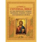 The Universal Bible of the Protestant, Catholic, Orthodox, Ethiopic, Syriac, and Samaritan Church by Joseph Lumpkin