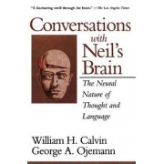 Conversations With Neil's Brain by William H. Calvin