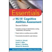 Essentials of WJ III Cognitive Abilities Assessment by Fredrick A. Schrank