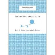 Managing Your Boss by John J. Gabarro