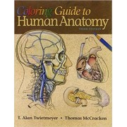 Coloring Guide to Human Anatomy by Alan Twietmeyer
