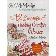 12 Secrets of Highly Creative Women by Gail McMeekin