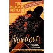 Black Beetle, The Volume 1: No Way Out by Francesco Francavilla