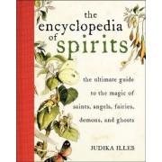 Encyclopedia of Spirits by Judika Illes