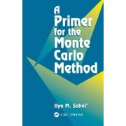 A Primer for the Monte Carlo Method by I.M. Sobol