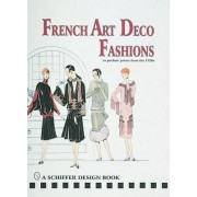 French Art Deco Fashions in Pochoir Prints from the 1920s by Schiffer Publishing Ltd