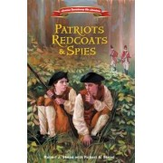 Patriots, Redcoats, and Spies by Zondervan Publishing