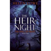 The Heir of Night by Helen Lowe