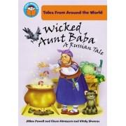 Wicked Aunt Baba: A Russian Tale by Jillian Powell