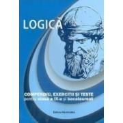 Logica - Compendiu exercitii si teste pentru clasa a IX-a si bacalaureat - Brumarel Ciutan