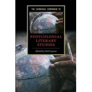 The Cambridge Companion to Postcolonial Literary Studies by Neil Lazarus