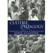 Culture and Pedagogy by Robin Alexander