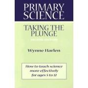 Primary Science by Dr Wynne Harlen