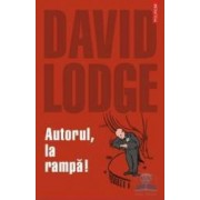 Autorul la rampa - David Lodge