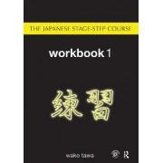 Japanese Stage-Step Course: Workbook 1 by Wako Tawa