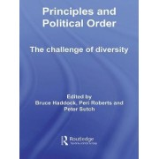 Principles and Political Order by Bruce Haddock