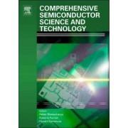 Comprehensive Semiconductor Science and Technology by Professor Subhash Mahajan