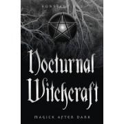 Nocturnal Witchcraft: Magick After Dark