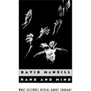 Hand and Mind by David McNeill