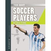 Best Soccer Players of All Time by Chras McDougall