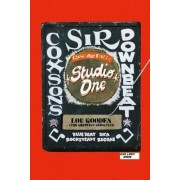 The Rise and Fall of Studio One (Black & White) by Lou Gooden