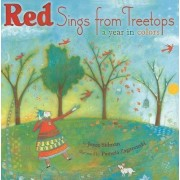 Red Sings from Treetops by Joyce Sidman
