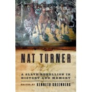 Nat Turner by Kenneth S. Greenberg