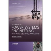 Handbook of Power Systems Engineering with Power Electronics Applications by Yoshihide Hase