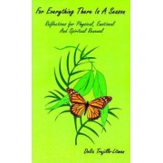 For Everything There is a Season by Delia Trujillo-Litman