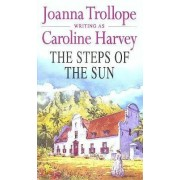 The Steps of the Sun by Caroline Harvey