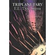 Triplanetary by E. E. Smith, Science Fiction, Adventure, Space Opera by E E 'Doc' Smith