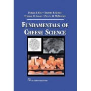 Fundamentals of Cheese Science by P. F. Fox