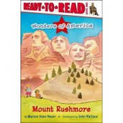 Mount Rushmore by Marion Dane Bauer