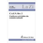 C.A.E.N. Rev. 2. Clasificarea activitatilor din economia nationala (actualizat la 25.02.2008). Cod 309.