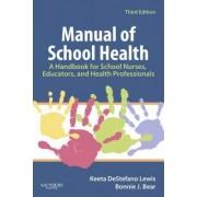 Manual of School Health by Keeta DeStefano Lewis