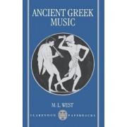 Ancient Greek Music by Emeritus Fellow M L West