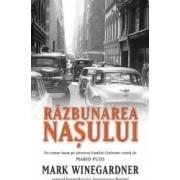 Razbunarea Nasului - Mark Winegardner