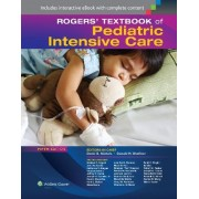Rogers' Textbook of Pediatric Intensive Care by Donald H. Shaffner