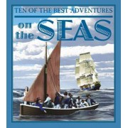 Ten of the Best Adventures on the Seas by Professor of Latin David West