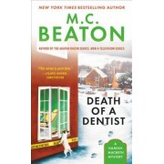 Death of a Dentist by M C Beaton