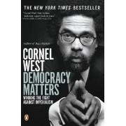 Democracy Matters by West Cornel