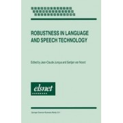 Robustness in Language and Speech Technology by Jean-Claude Junqua