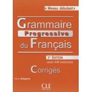 Grammaire Progressive Du Francais: Avec 400 Exercices: Niveau Debutant