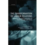 The Transformation of Labour Relations by John E.M. Thirkell